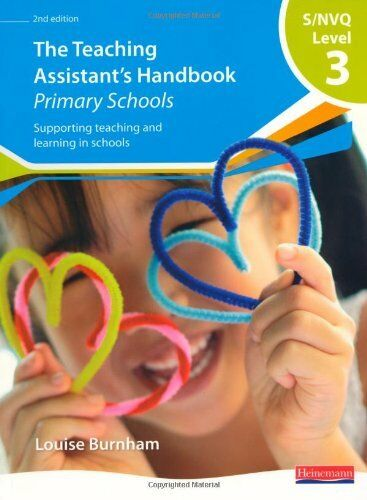 S/NVQ Level 3 Teaching Assistant's Handbook: Primary Schools (NVQ/SVQ Teaching