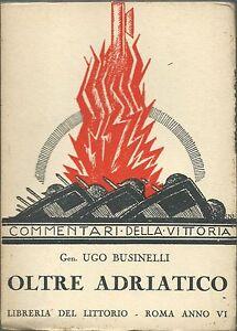 Businelli-Oltre-Adriatico-Commentari-della-Vittoria-1928-WWI