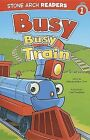 Busy, Busy Train by Melinda Melton Crow (Paperback, 2011)