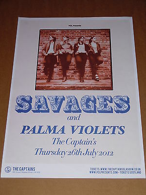 SAVAGES + PALMA VIOLETS - rare tour concert / gig poster - july 2012