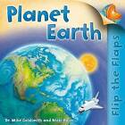 Flip the Flaps: Planet Earth by Dr Mike Goldsmith (Paperback / softback, 2012)