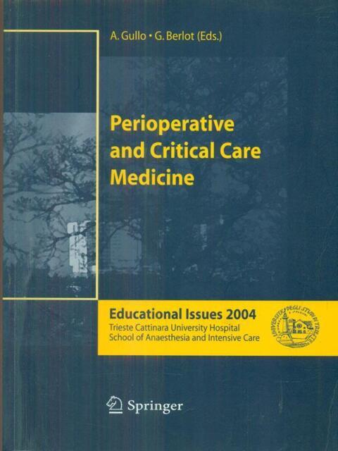 PERIOPERATIVE AND CRITICAL CARE MEDICINE  GULLO - BERLOT SPRINGER 2004