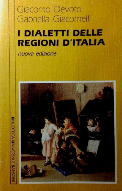 LIBRI di DE VOTO-GIACOMELLI titolo I DIALETTI DELLE REGIONI D'ITALIA ed.SANSONI
