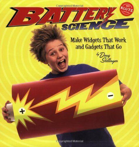 1 of 1 - Battery Science (Klutz), Stillinger, Doug 159174251X