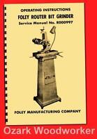 Foley Belsaw 374 Router Bit Grinder Instructions & Parts Manual 1116