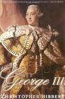 George III: A Personal History by Christopher Hibbert (Paperback, 2000)