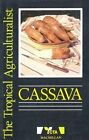 Cassava by Technical Centre for Agricultural and Rural Cooperation, Pierre Silvestra (Paperback, 1990)