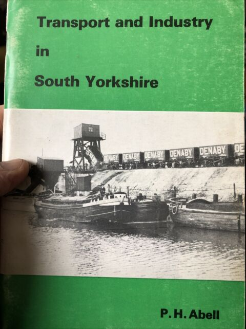 Vintage Railway Book Transport Industry South Yorkshire Abell 1977 PB Trains Old