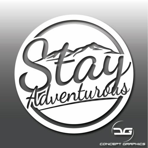 Stay Adventurous Funny Car Caravan Camper Van Joke Adventure Vinyl Decal Sticker