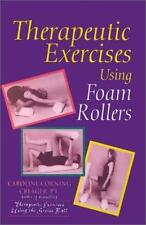 Therapeutic Exercises Using Foam Rollers