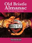 Old Bristle Almanac by Harry Stoke, Vinny Green (Paperback, 2007)