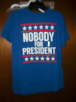 Nobody For President Blue Design T-shirt Small - Medium