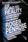 The Road to Reality: A Complete Guide to the Laws of the Universe by Roger Penrose (Paperback, 2006)