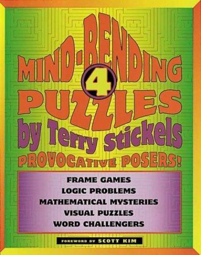 Mind-Bending Puzzles : Provocative Posers! by Terry H. Stickels