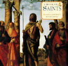 A Book of Saints: An Evocative Celebration in Prose and Paintings by Anness Publishing (Hardback, 2000)
