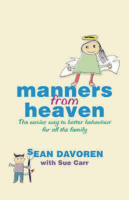 1 of 1 - Good, Manners from Heaven: The Easy Way to Better Behaviour for all the Family,