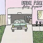 Fleeting Frequencies * by Patience Please (CD, Aug-2007, Happy Happy Birthday to Me Records)