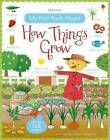 My First Book About How Things Grow by Felicity Brooks (Paperback, 2015)