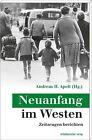 Neuanfang im Westen (2013, Kunststoffeinband)