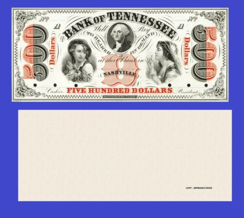 Reproduction UNC USA Nashville Tennessee,Bank of Tennessee 500 Dollars 18xx