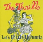 Let's Bottle Bohemia The Thrills Ireland 724386451026 CD