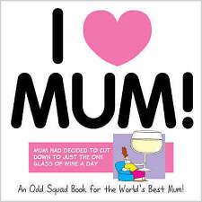 I Love Mum (Odd Squad I Love Collection...S.),Plenderleith, Allan,New Book mon00