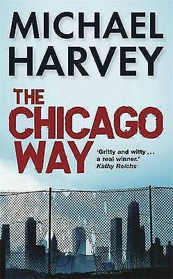 1 of 1 - The Chicago Way, Harvey, Michael, Very Good Book
