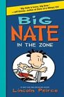 Big Nate: In the Zone by Lincoln Peirce (Hardback, 2014)