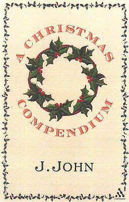 """AS NEW"" John, J., A Christmas Compendium Book"