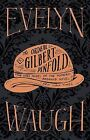 The Ordeal of Gilbert Pinfold by Evelyn Waugh (Hardback, 2012)