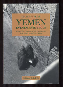 LUCILLE-FEVRIER-YEMEN-EVENEMENTS-VECUS-REVOLUTION-1948