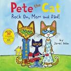 Pete The Cat Rock on Mom and Dad by James Dean 9780062304087