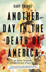 Another Day in the Death of America by Gary Younge (Hardback, 2016)