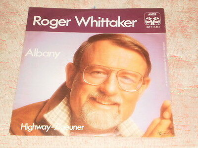 "7"" Single - Roger Whittaker - Albany - Aves INT 111.561 - 1981 Germany"