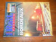 / Rail Passion n°44 Bordeaux Limoges-Ussel CAPITOLE 40 ans Sardaigne Argentine