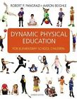 Dynamic Physical Education for Elementary School Children by Robert P. Pangrazi and Aaron Beighle (2009, Hardcover)