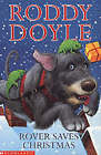 Rover Saves Christmas by Roddy Doyle (Paperback, 2002)