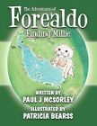 The Adventures of Forealdo by Patricia Bearss 9781456084295 (paperback 2011)