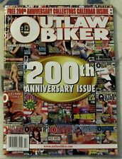OUTLAW BIKER # 200 January/February 2014 FREE 200th Anniversary ISSUE CALENDAR +
