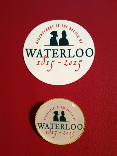 BATTLE OF WATERLOO `1815-2015`  GOLD PLATED BADGE  /& PHONE STICKER