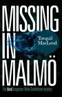 Missing in Malmo by Torquil MacLeod (Paperback, 2015)