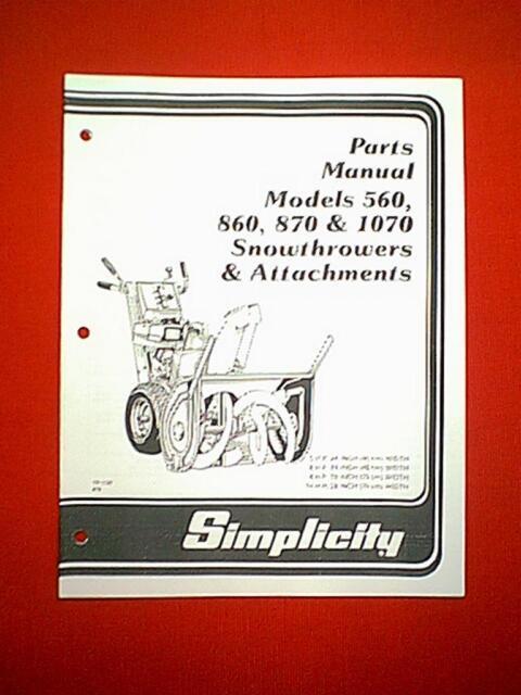 Simplicity Models 560 860 870 1070 Snowthrower Snower Parts Manual