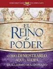 El Reino de Poder (Estudio Biblico Guiado Por El Espiritu Santo) by Guillermo Maldonado (Paperback / softback, 2013)