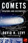 Comets: Creators and Destroyers by David H. Levy (Paperback, 1998)