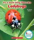 It's a Good Thing There Are Ladybugs by Joanne Mattern (Hardback, 2014)
