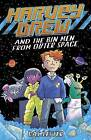 Harvey Drew & the Bin Men from Outer Space by Cas Lester (Paperback, 2014)