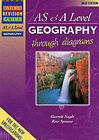 AS and A Level Geography Through Diagrams by Garrett Nagle, Kris Spencer (Paperback, 2001)