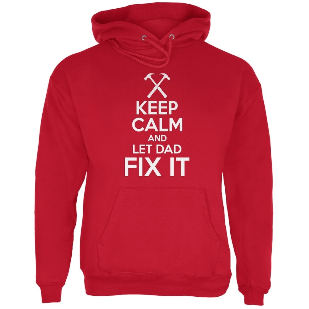 Father's Day - Keep Calm And Let Dad Fix It ROT Adult Hoodie