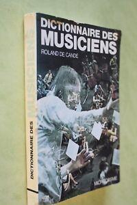 dictionnaire-des-musiciens-roland-de-cande