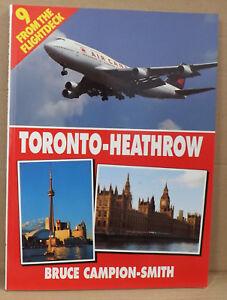 From-the-Flightdeck-v-9-Toronto-Heathrow-by-Bruce-Campion-Smith-NEW-Paperback